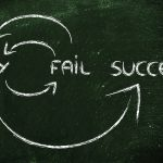 Failure: The First of the Steps to Success