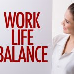The Top Benefits of Work Life Balance and How To Achieve Them